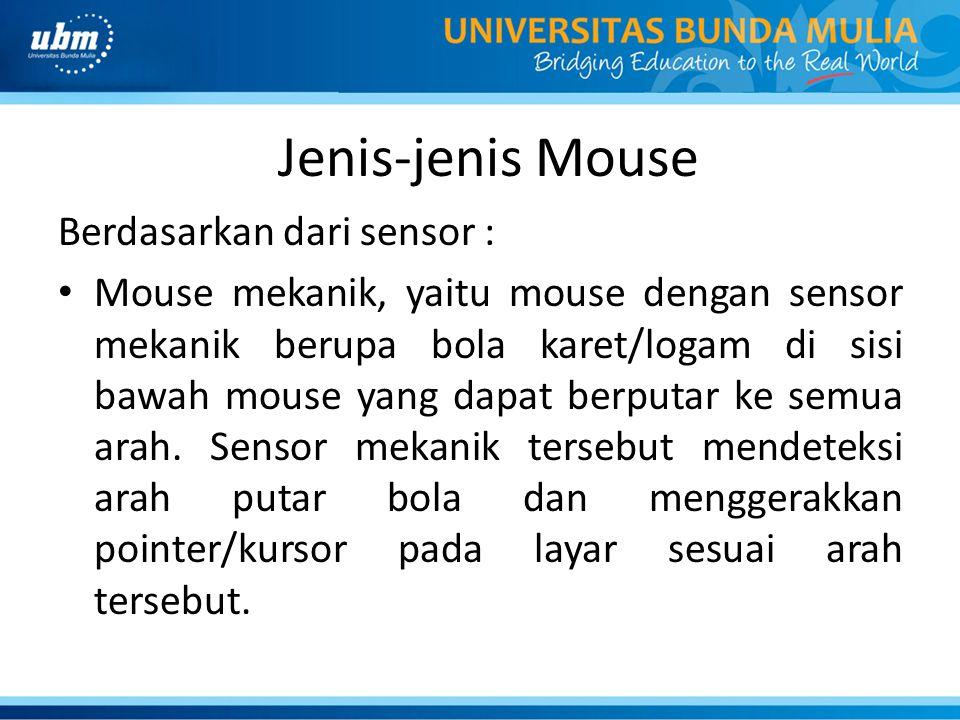 Jenis-jenis Mouse Berdasarkan dari sensor :
