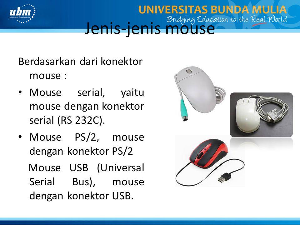 Jenis-jenis mouse Berdasarkan dari konektor mouse :