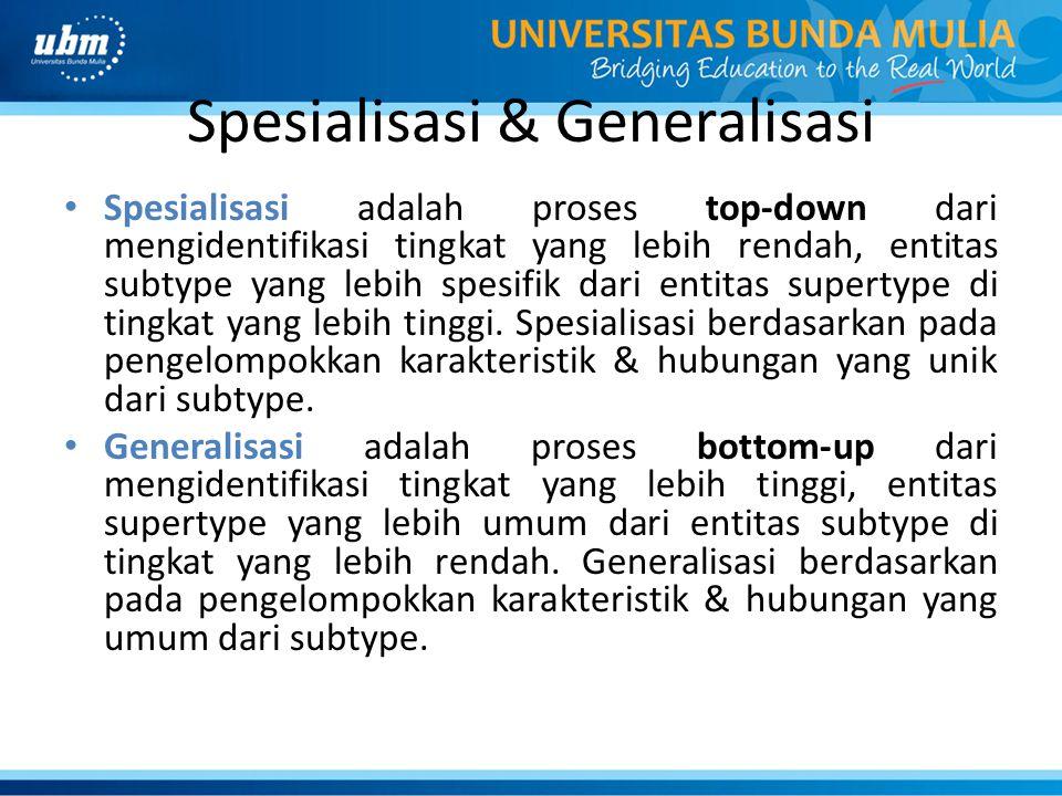 Spesialisasi & Generalisasi