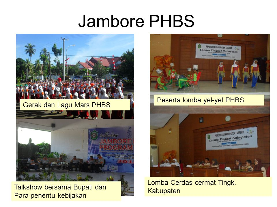Jambore PHBS Peserta lomba yel-yel PHBS Gerak dan Lagu Mars PHBS