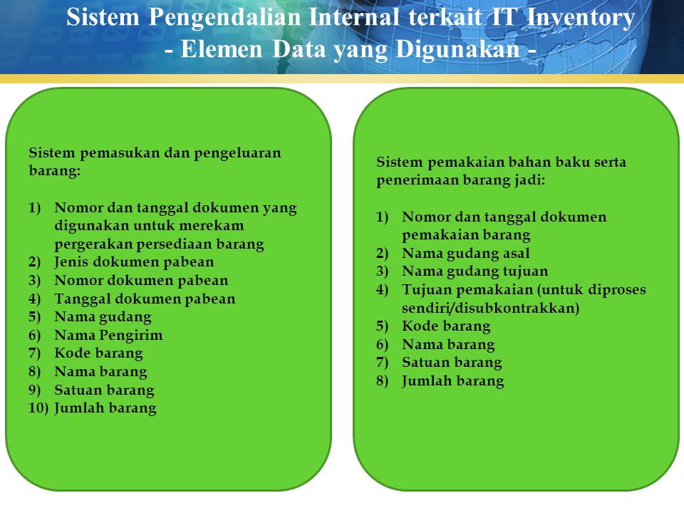Sistem Pengendalian Internal terkait IT Inventory - Elemen Data yang Digunakan -