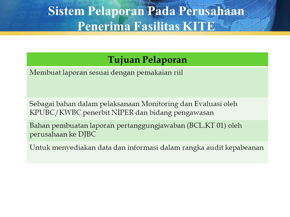 Sistem Pelaporan Pada Perusahaan Penerima Fasilitas KITE