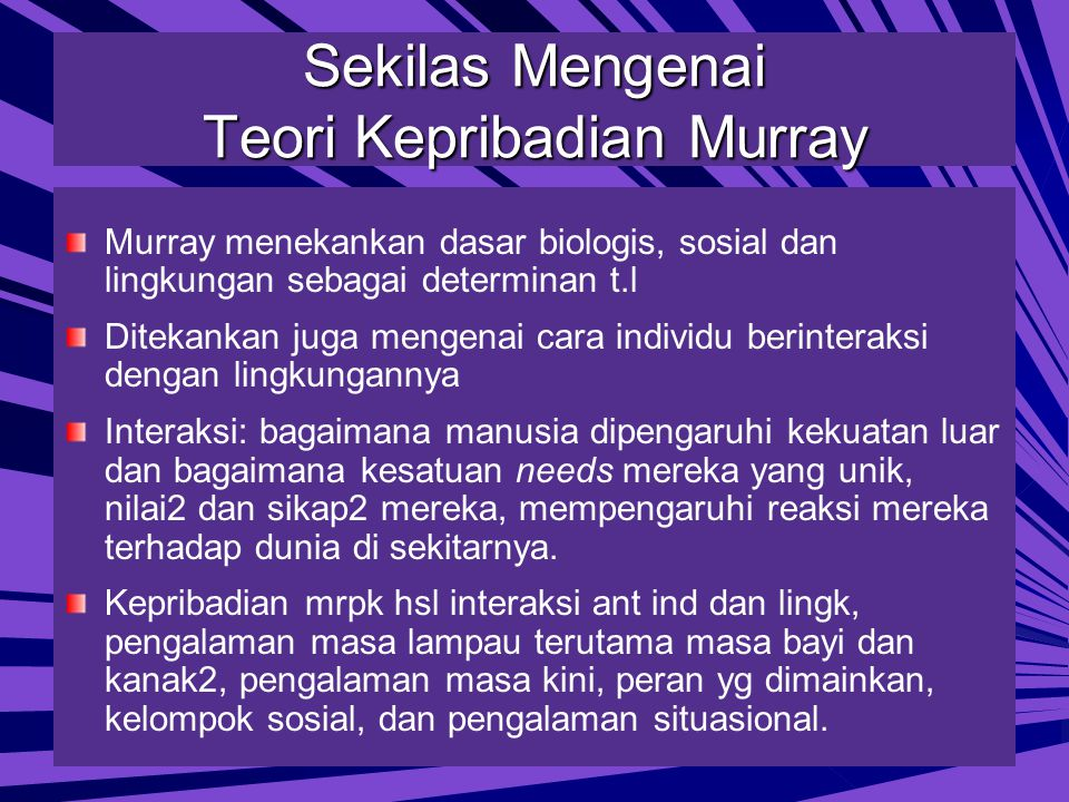 Sekilas Mengenai Teori Kepribadian Murray