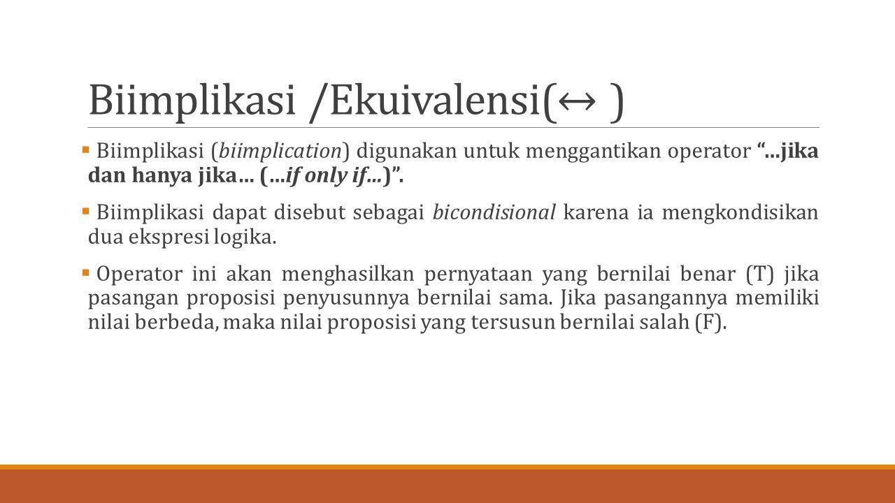 Biimplikasi /Ekuivalensi(↔ )