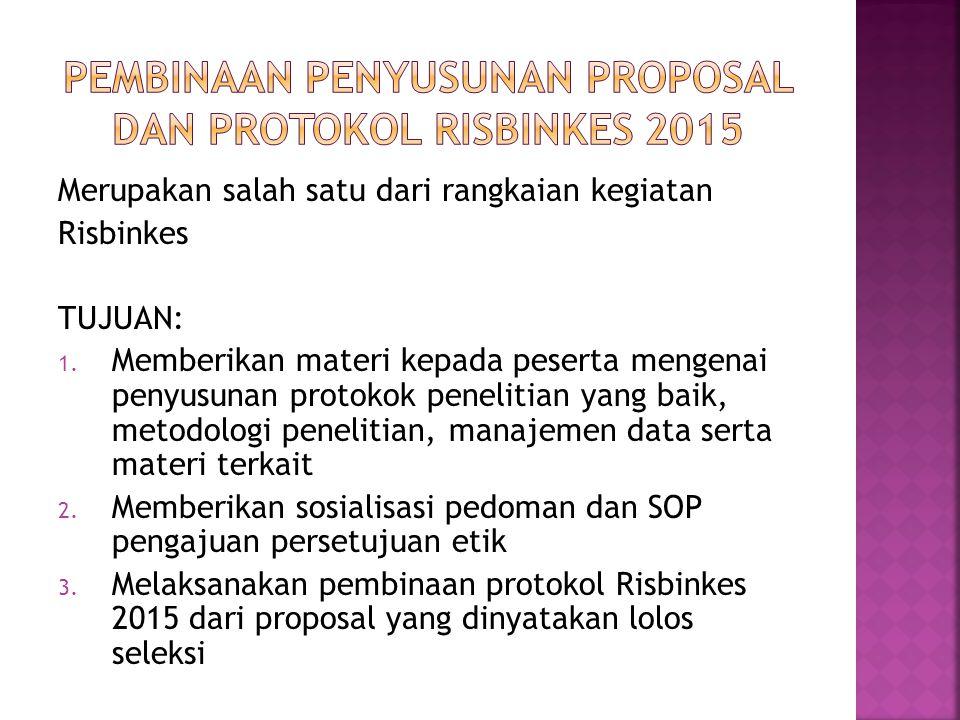 Pembinaan penyusunan proposal dan protokol RISBINKES 2015