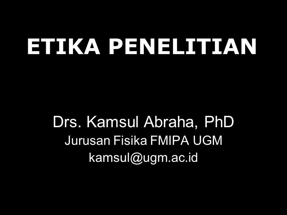 Drs. Kamsul Abraha, PhD Jurusan Fisika FMIPA UGM kamsul@ugm.ac.id