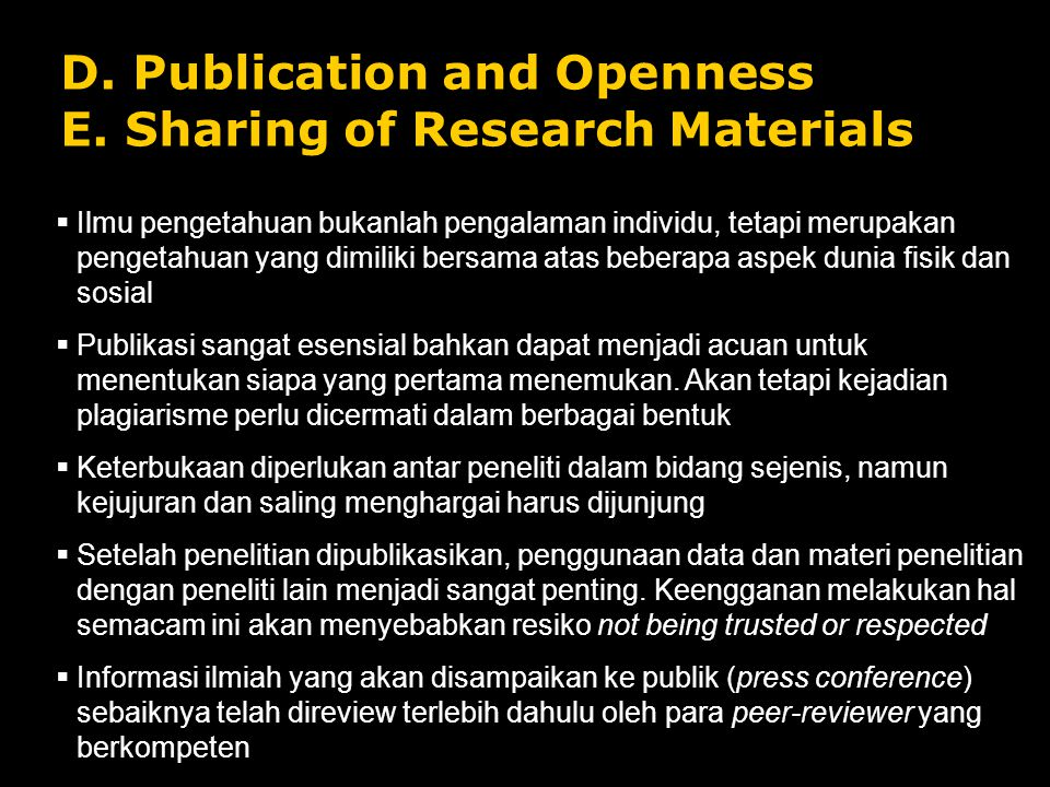 D. Publication and Openness E. Sharing of Research Materials