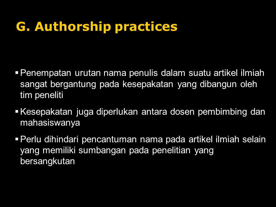 G. Authorship practices