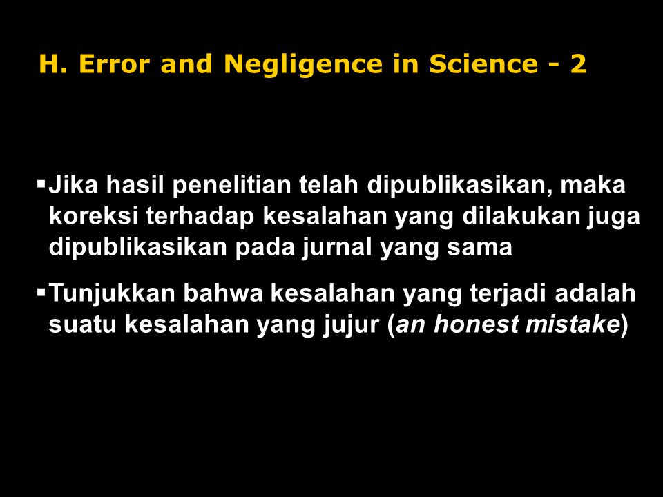 H. Error and Negligence in Science - 2