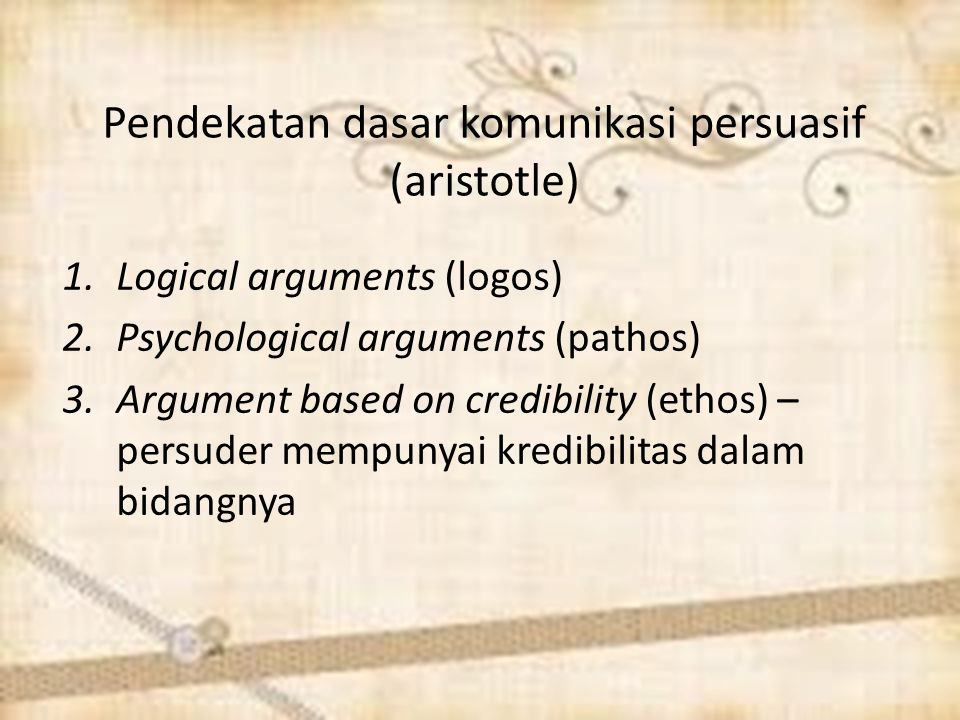 Pendekatan dasar komunikasi persuasif (aristotle)