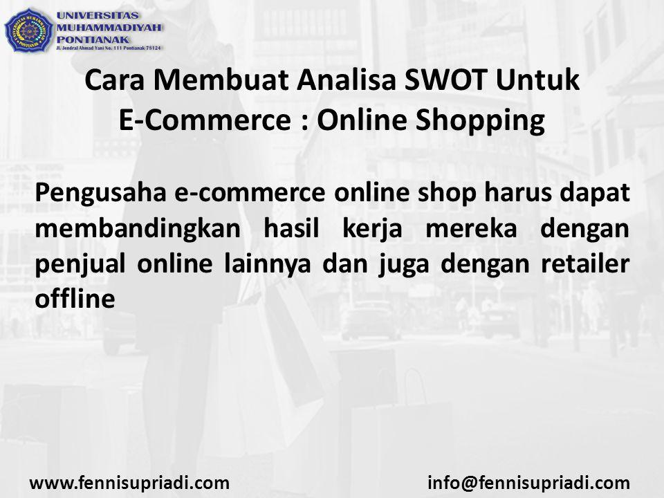 Cara Membuat Analisa SWOT Untuk E-Commerce : Online Shopping