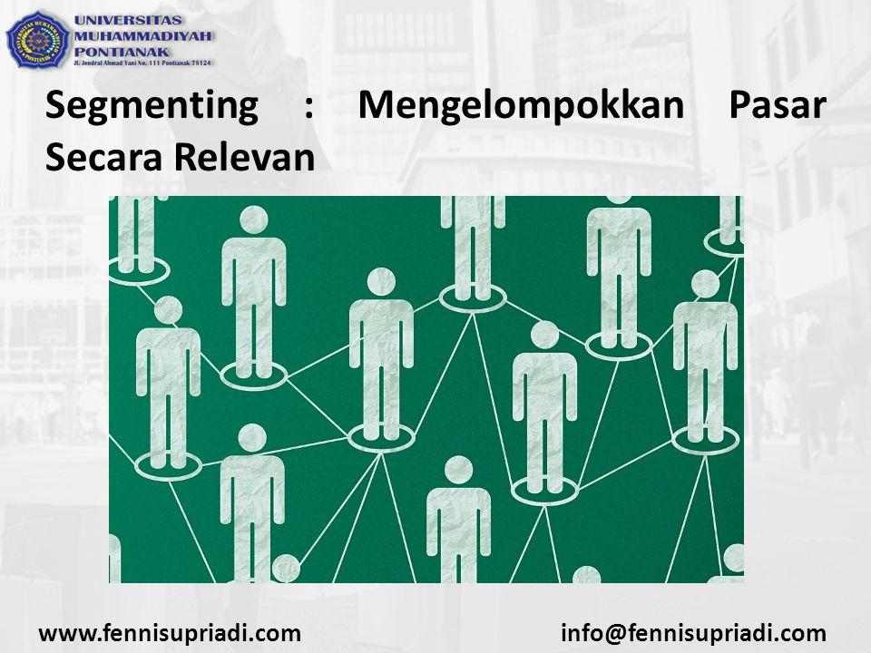 Segmenting : Mengelompokkan Pasar Secara Relevan