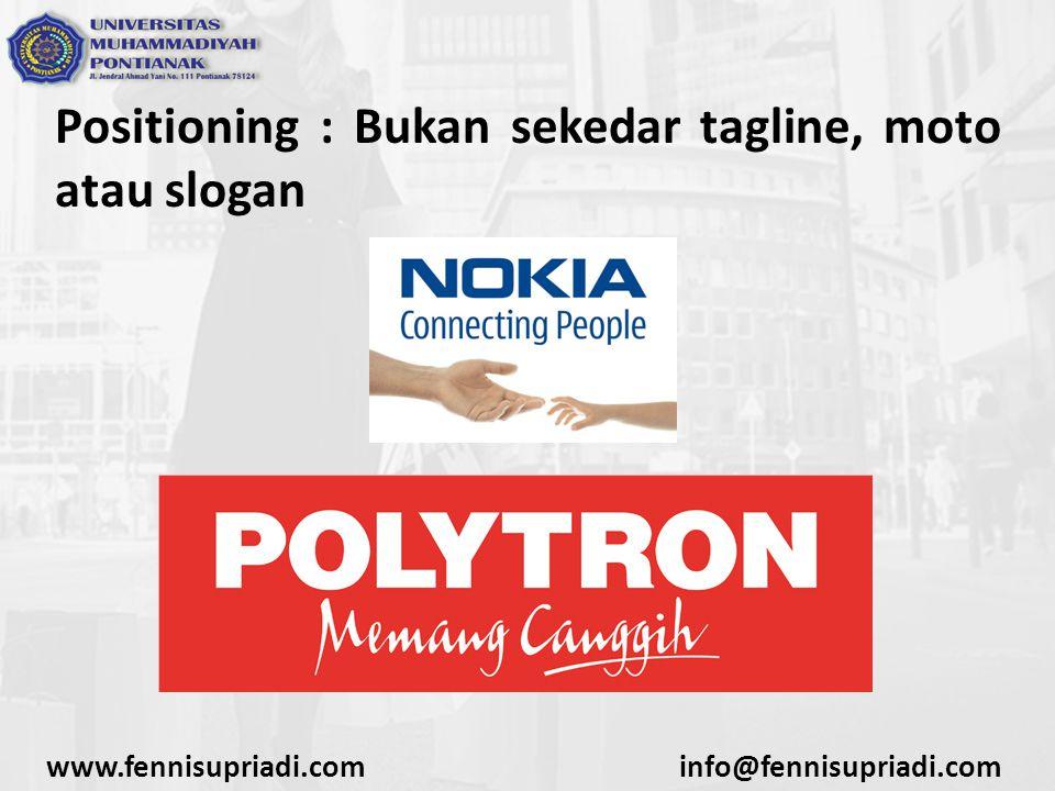 Positioning : Bukan sekedar tagline, moto atau slogan