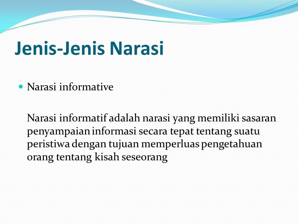 Jenis-Jenis Narasi Narasi informative