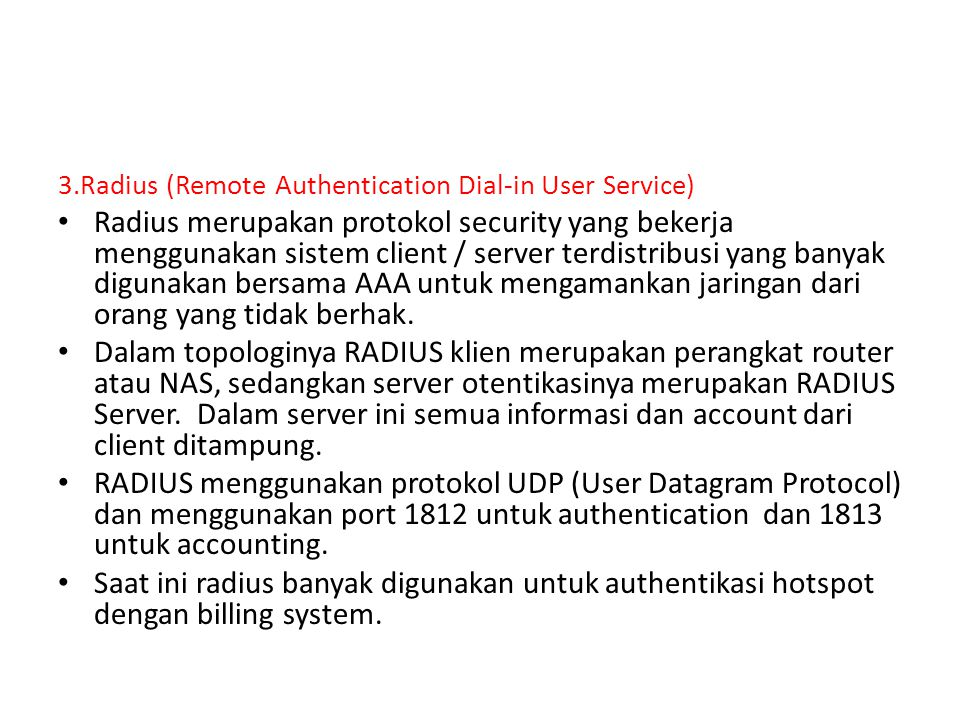 3.Radius (Remote Authentication Dial-in User Service)