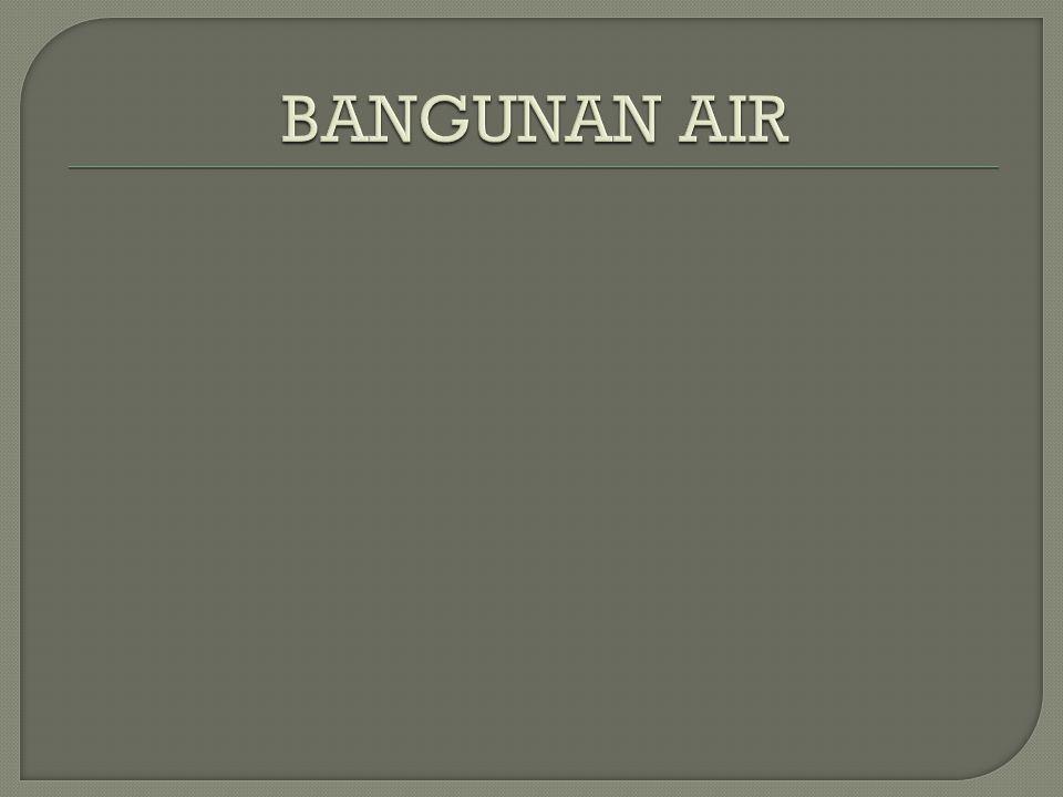 BANGUNAN AIR