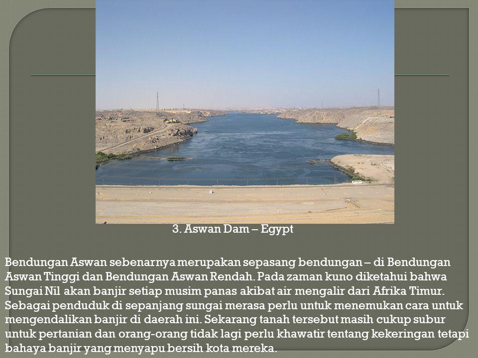 3. Aswan Dam – Egypt