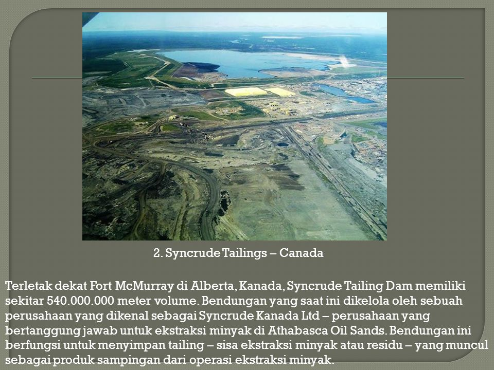 2. Syncrude Tailings – Canada