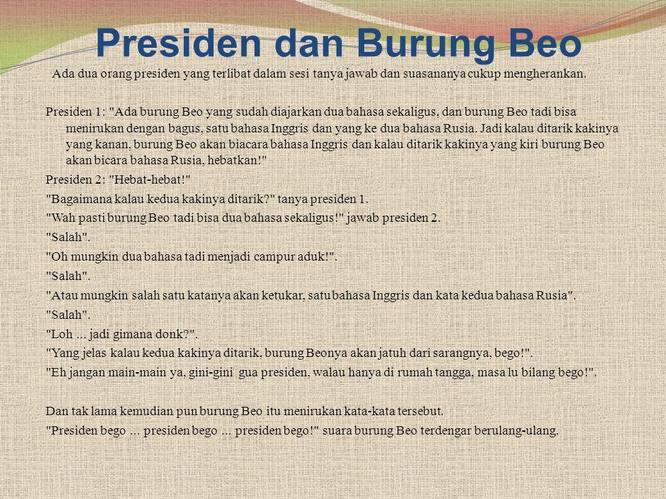 Presiden dan Burung Beo