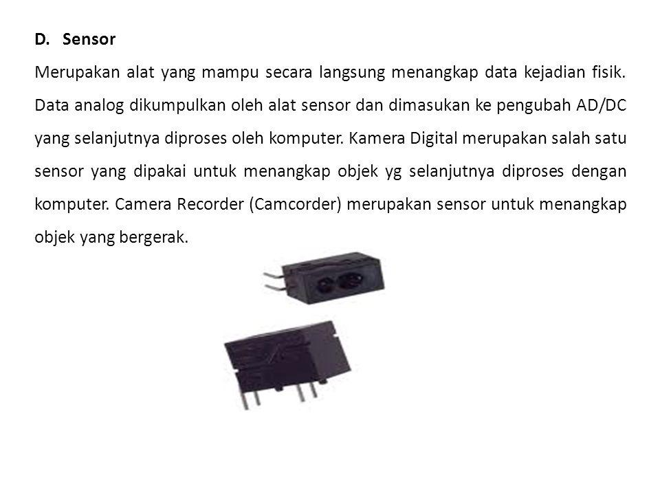 D. Sensor