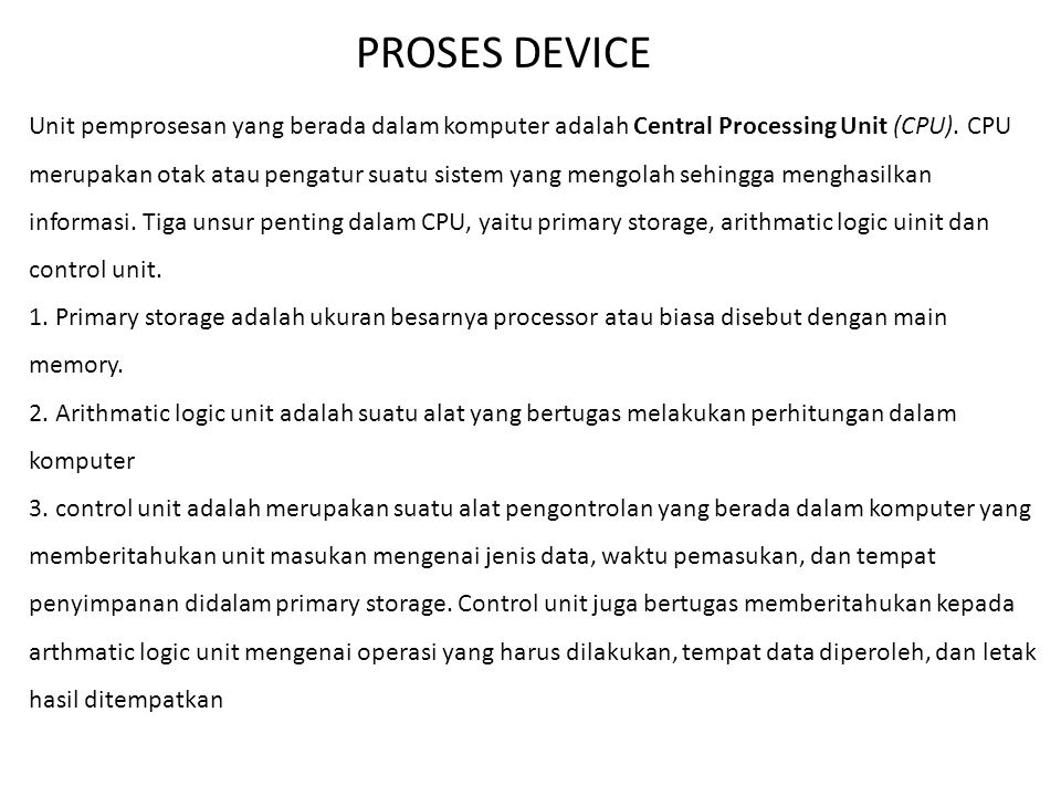 PROSES DEVICE