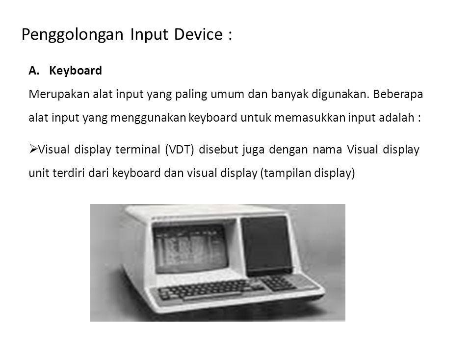 Penggolongan Input Device :