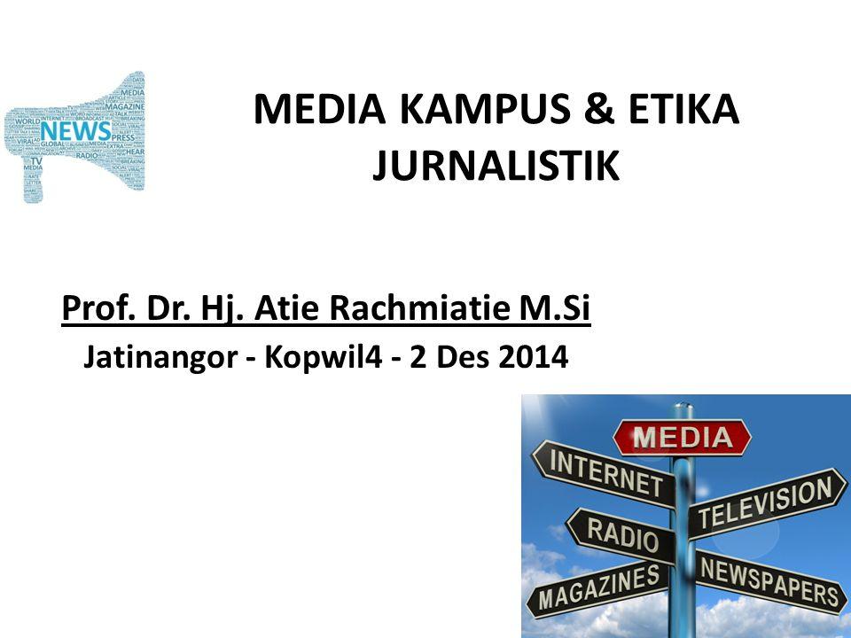 MEDIA KAMPUS & ETIKA JURNALISTIK
