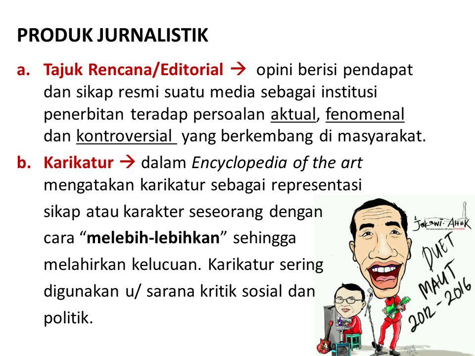 PRODUK JURNALISTIK