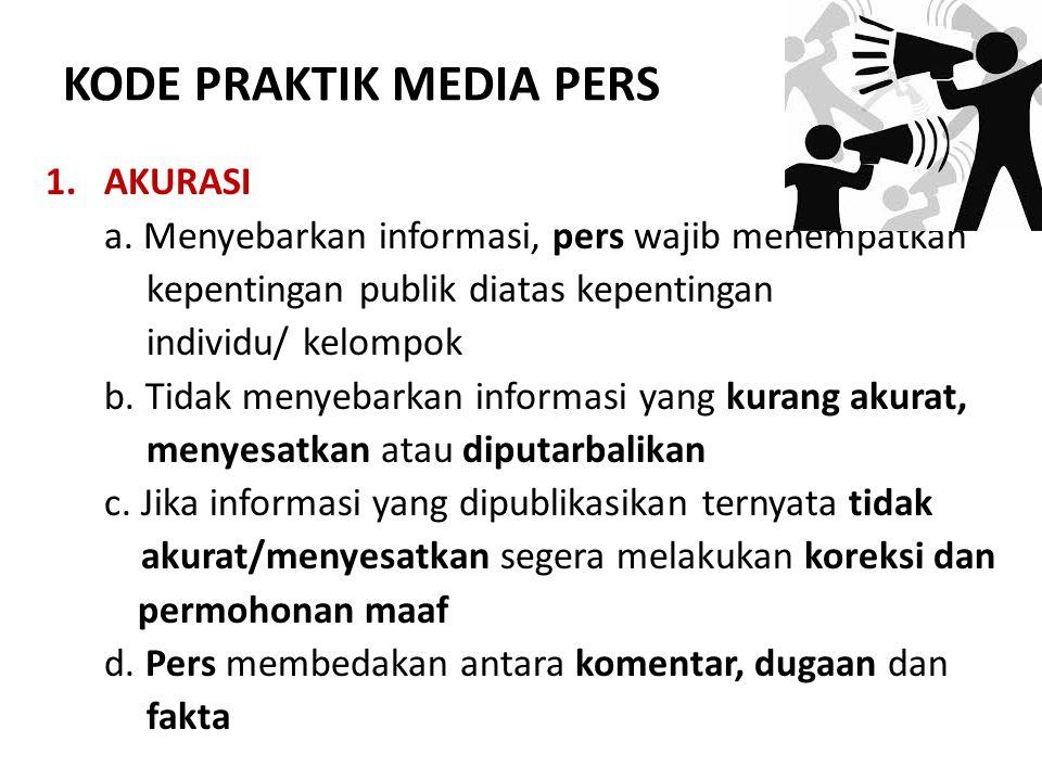 KODE PRAKTIK MEDIA PERS
