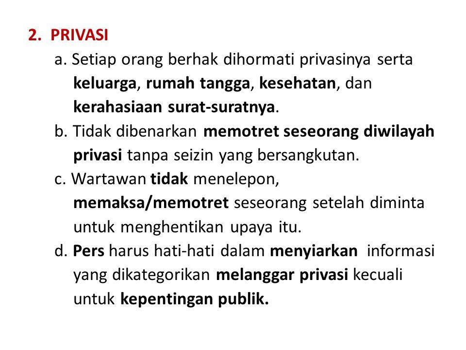 2. PRIVASI a.