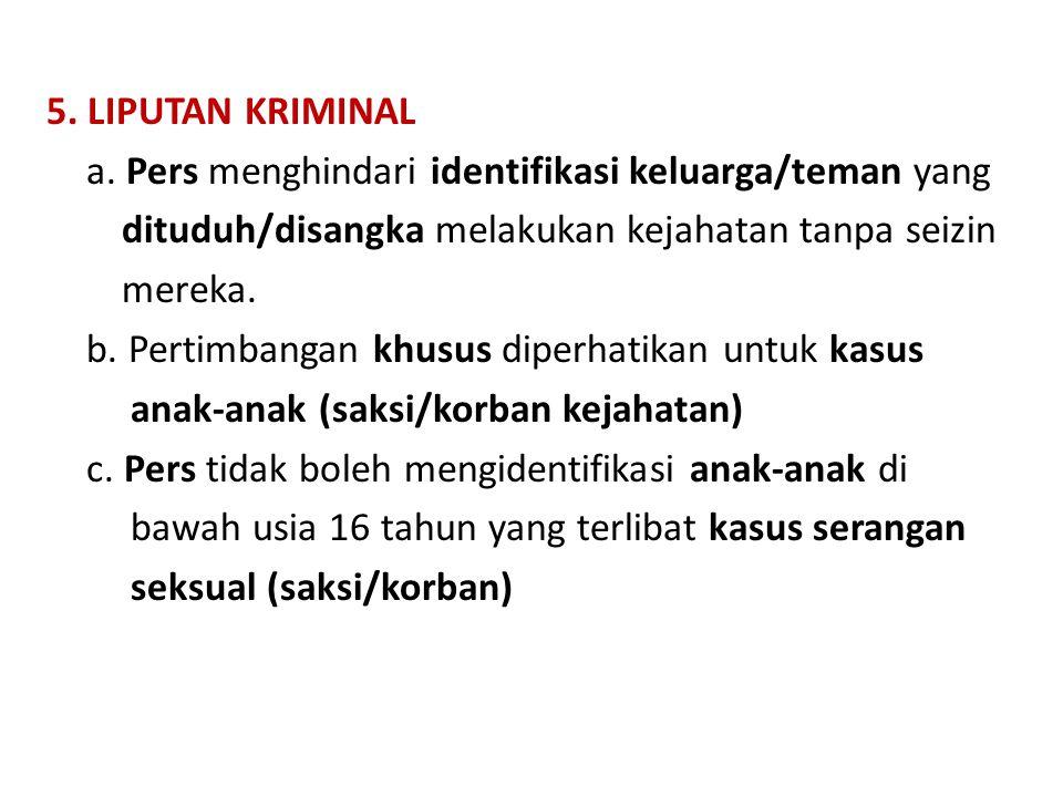 5. LIPUTAN KRIMINAL a.