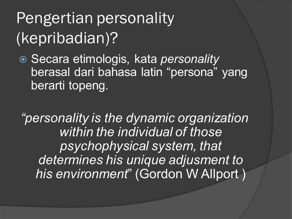 Pengertian personality (kepribadian)