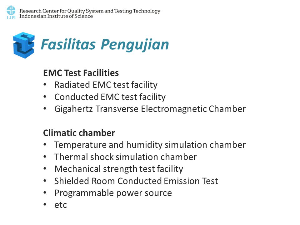 Fasilitas Pengujian EMC Test Facilities Radiated EMC test facility