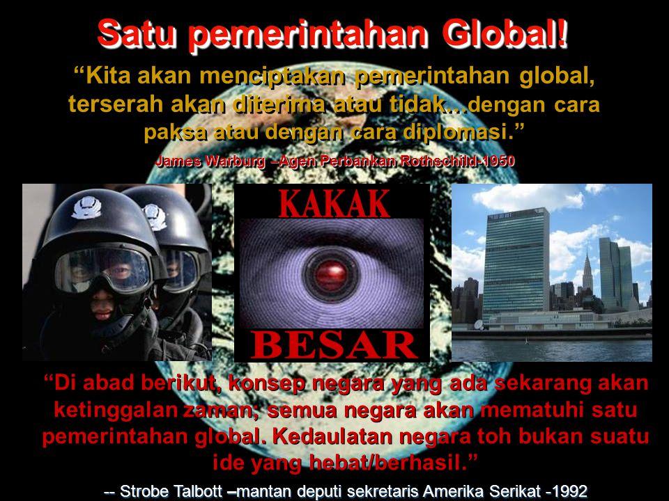 Satu pemerintahan Global!