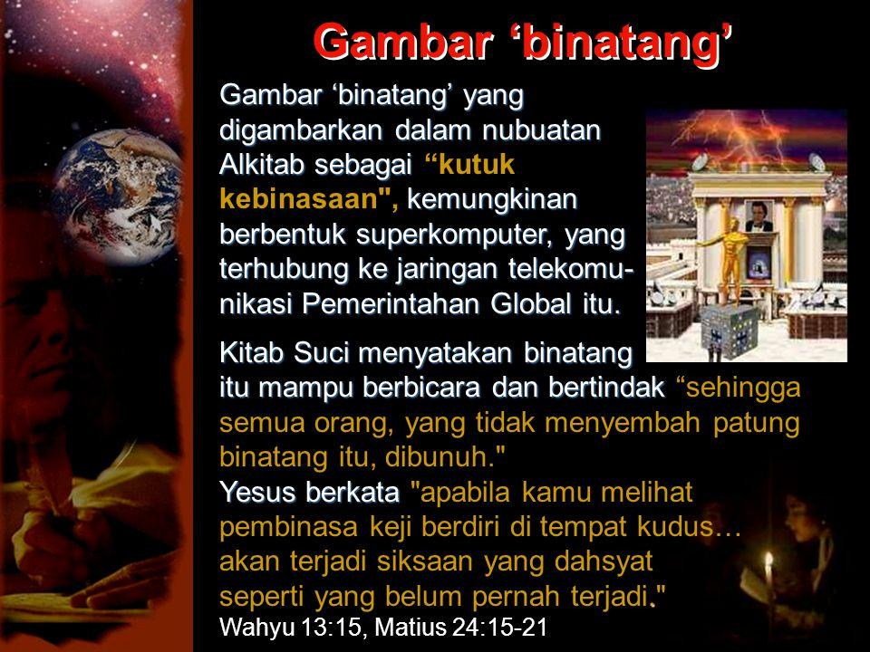 Gambar 'binatang' Gambar 'binatang' yang digambarkan dalam nubuatan