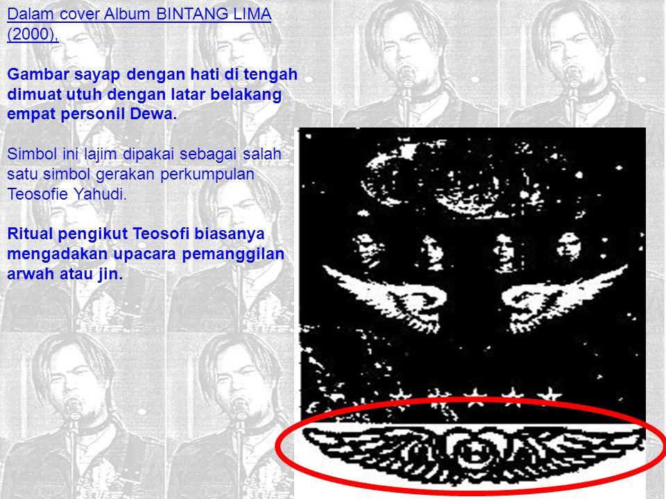 Dalam cover Album BINTANG LIMA (2000),