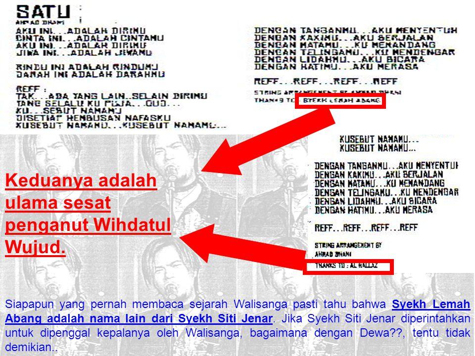 Keduanya adalah ulama sesat penganut Wihdatul Wujud.
