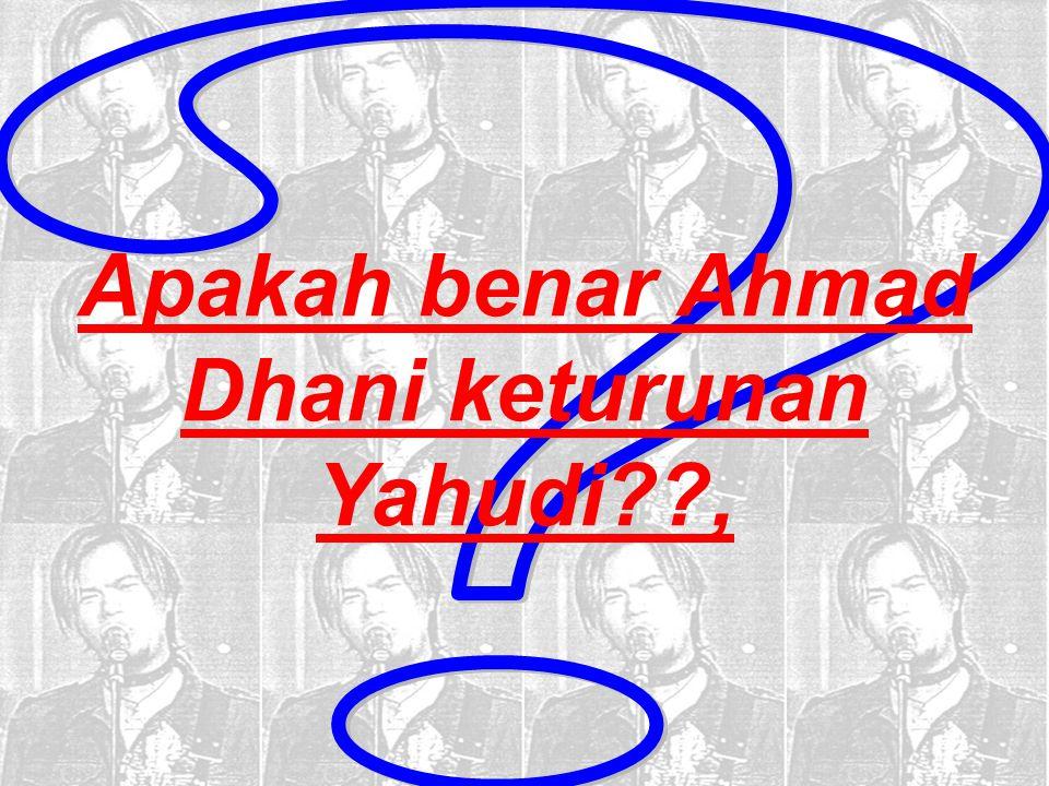 Apakah benar Ahmad Dhani keturunan Yahudi ,