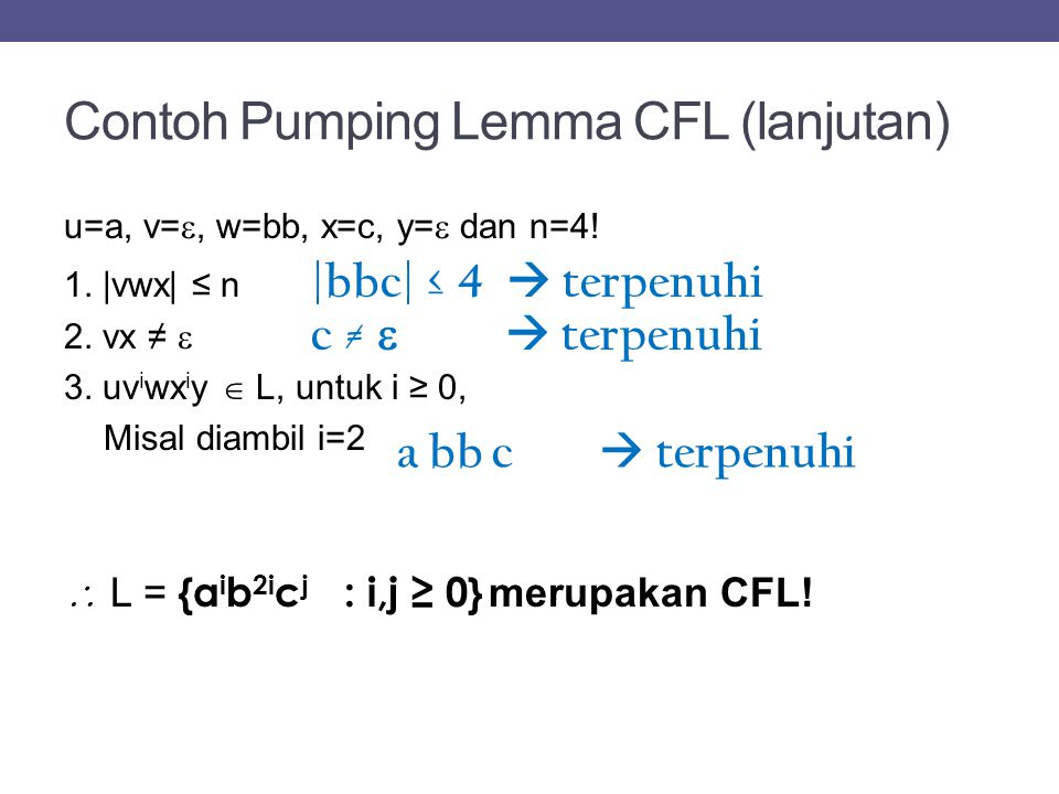 Contoh Pumping Lemma CFL (lanjutan)