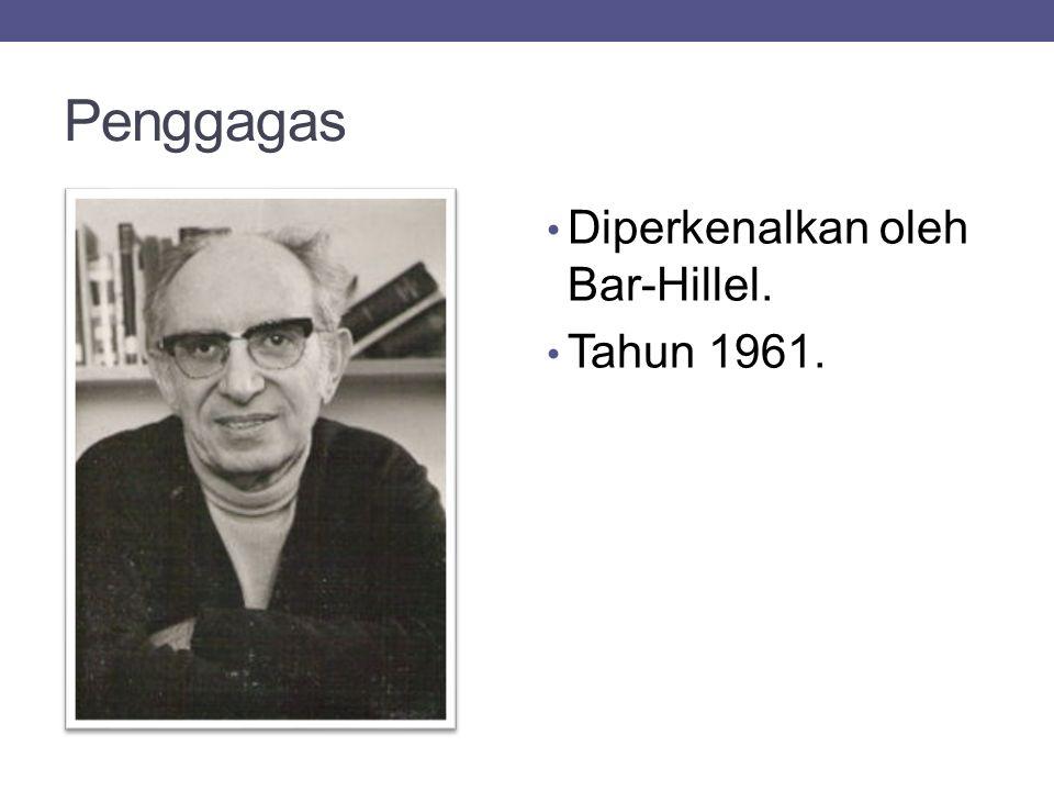 Penggagas Diperkenalkan oleh Bar-Hillel. Tahun 1961.