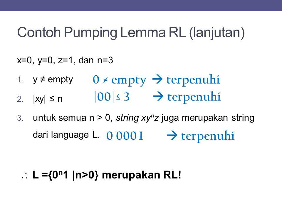 Contoh Pumping Lemma RL (lanjutan)