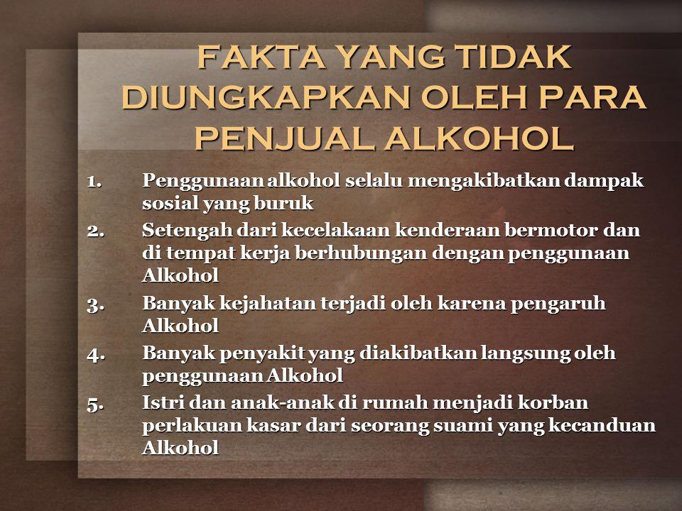 FAKTA YANG TIDAK DIUNGKAPKAN OLEH PARA PENJUAL ALKOHOL