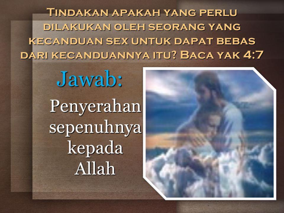 Penyerahan sepenuhnya kepada Allah