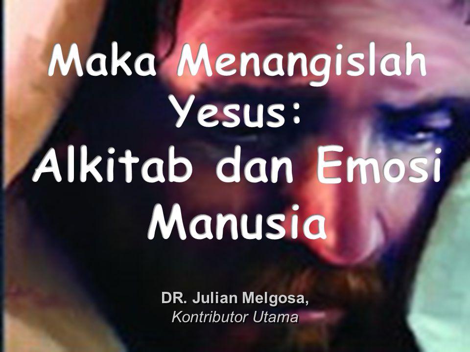 Maka Menangislah Yesus: Alkitab dan Emosi Manusia