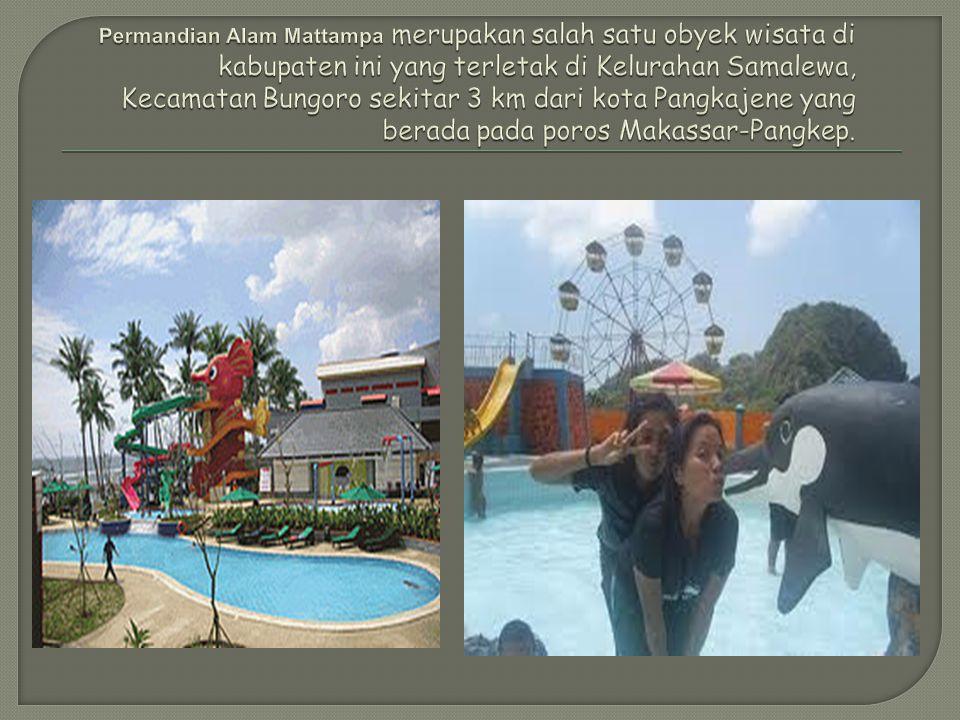 Permandian Alam Mattampa merupakan salah satu obyek wisata di kabupaten ini yang terletak di Kelurahan Samalewa, Kecamatan Bungoro sekitar 3 km dari kota Pangkajene yang berada pada poros Makassar-Pangkep.