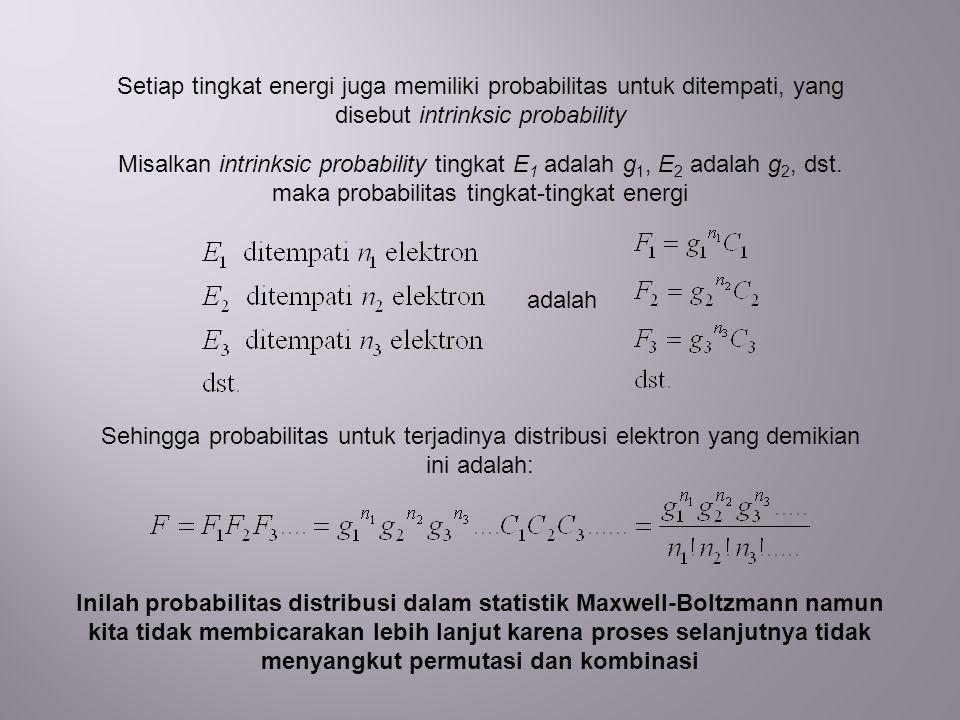 maka probabilitas tingkat-tingkat energi