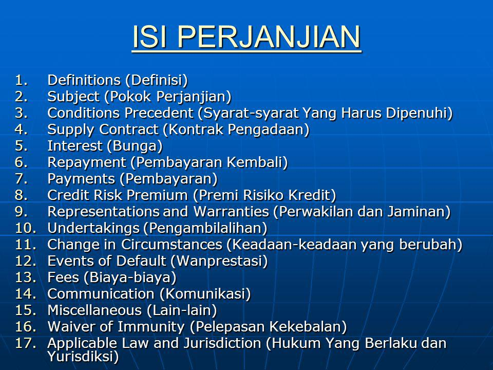 ISI PERJANJIAN Definitions (Definisi) Subject (Pokok Perjanjian)