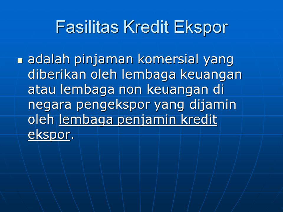 Fasilitas Kredit Ekspor