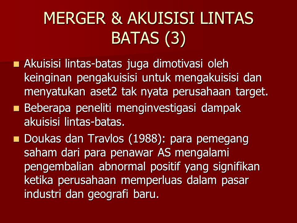MERGER & AKUISISI LINTAS BATAS (3)