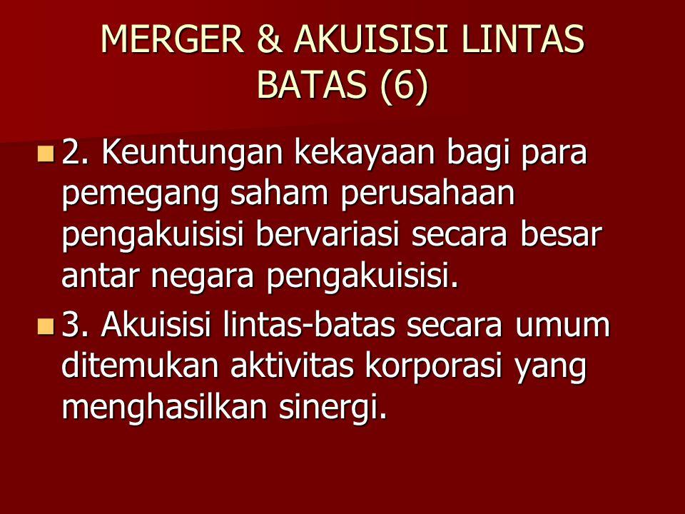MERGER & AKUISISI LINTAS BATAS (6)